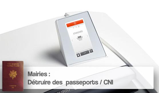 quel destructeur de documents choisir pour detruire des passeports cni