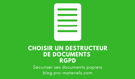 destructeur de documents rgpd